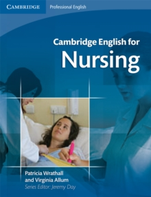 Cambridge English for Nursing Intermediate Plus Student's Book with Audio CDs (2), Mixed media product Book