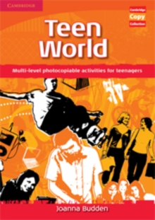 Teen World : Multi-level Photocopiable Activities for Teenagers, Spiral bound Book