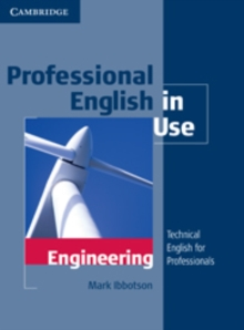 Professional English in Use Engineering With Answers : Technical English for Professionals, Paperback Book