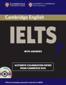 Cambridge IELTS 7 Self-study Pack (Student's Book with Answers and Audio CDs (2)) : Examination Papers from University of Cambridge ESOL Examinations, Mixed media product