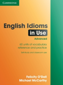 English Idioms in Use Advanced with Answers, Paperback