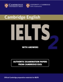 Cambridge IELTS 2 Student's Book with Answers : Examination Papers from the University of Cambridge Local Examinations Syndicate, Paperback