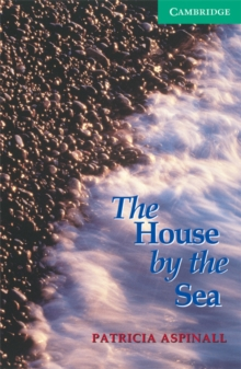 The House by the Sea : Level 3, Paperback
