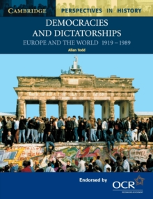 Democracies and Dictatorships : Euorpe and the World 1919-1989, Paperback