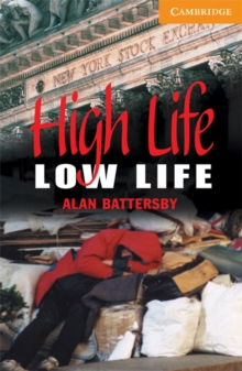 High Life, Low Life : Level 4, Paperback