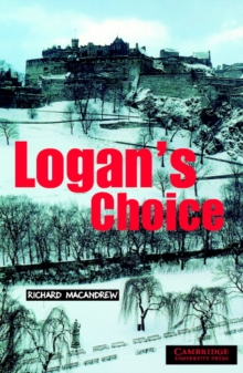 Logan's Choice : Level 2 Level 2, Paperback
