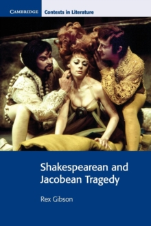 Shakespearean and Jacobean Tragedy, Paperback