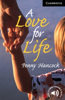 A Love for Life : Level 6, Paperback