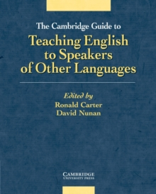 The Cambridge Guide to Teaching English to Speakers of Other Languages, Paperback