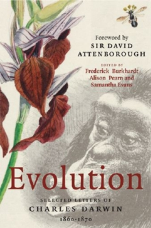 Evolution : Selected Letters of Charles Darwin 1860-1870, Hardback Book