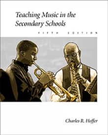 Teaching Music in the Secondary Schools, Hardback