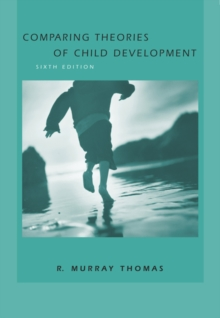 Comparing Theories of Child Development, Hardback