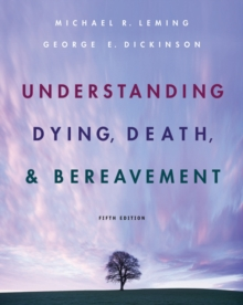 Understanding Dying, Death, and Bereavement, Hardback
