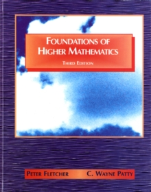 Foundations of Higher Mathematics, Hardback