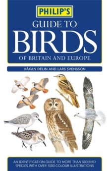 Philip's Guide to Birds of Britain and Europe, Paperback