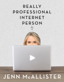 Jennxpenn: Really Professional Internet Person, Paperback