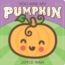 You are My Pumpkin, Board book Book