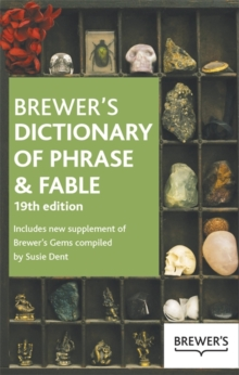 Brewer's Dictionary of Phrase and Fable, Paperback Book