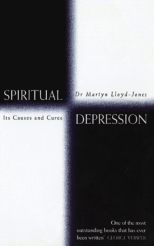 Spiritual Depression : Its Causes and Cures, Paperback