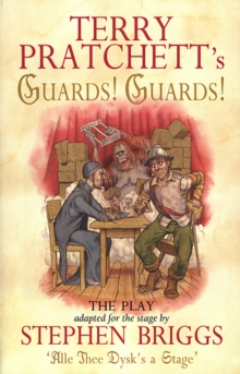 Guards! Guards!: The Play : Playtext, Paperback Book