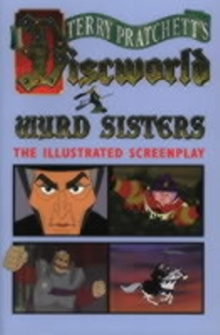 Wyrd Sisters (Illustrated Edition) : Illustrated Screenplay, Paperback