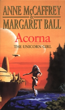 Acorna : the Unicorn Girl, Paperback