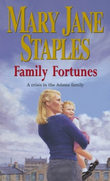 Family Fortunes : An Adams Family Saga Novel, Paperback