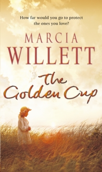 The Golden Cup : A Cornwall Family Saga, Paperback