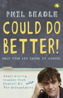 Could Do Better! : Help Your Kid Shine at School, Paperback