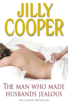 The Man Who Made Husbands Jealous, Paperback Book