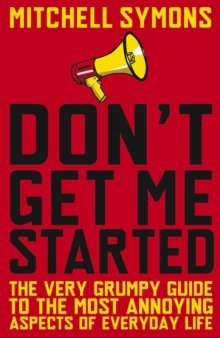 Don't Get Me Started, Paperback Book
