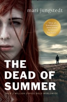 The Dead of Summer : Anders Knutas Series 5, Paperback
