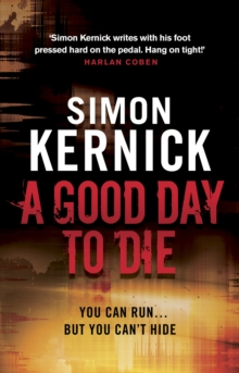 A Good Day to Die, Paperback