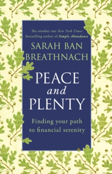 Peace and Plenty : Finding Your Path to Financial Security, Paperback Book