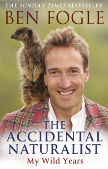 The Accidental Naturalist, Paperback