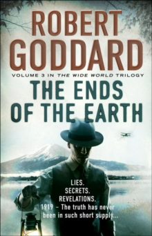 The Ends of the Earth : (The Wide World - James Maxted) Book 3, Paperback