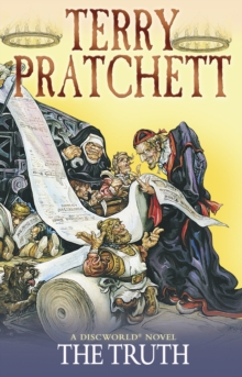 The Truth : (Discworld Novel 25), Paperback Book
