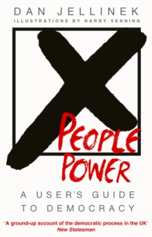 People Power : A user's guide to democracy, Paperback