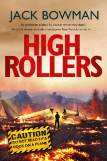 High Rollers : Aviation Thriller, Paperback