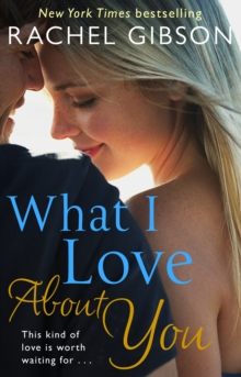 What I Love About You, Paperback