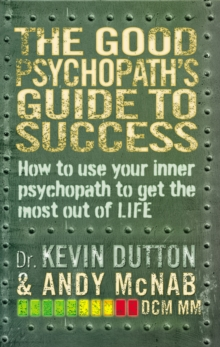 The Good Psychopath's Guide to Success, Paperback Book