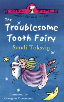 The Troublesome Tooth Fairy, Paperback