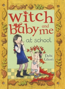 Witch Baby and Me at School, Paperback
