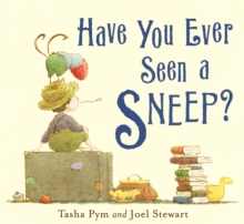 Have You Ever Seen A Sneep?, Paperback Book