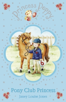 Princess Poppy : Pony Club Princess, Paperback