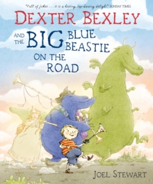 Dexter Bexley and the Big Blue Beastie on the Road, Paperback
