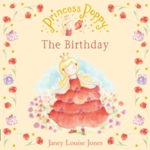 Princess Poppy : The Birthday, Paperback