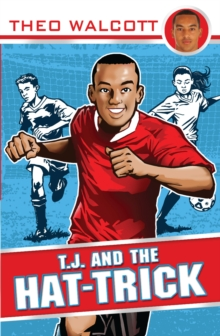 T.J. and the Hat-trick, Paperback