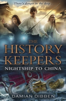 The History Keepers: Nightship to China, Paperback
