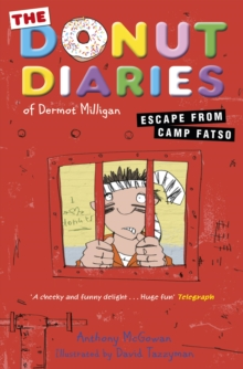 The Donut Diaries: Escape from Camp Fatso, Paperback